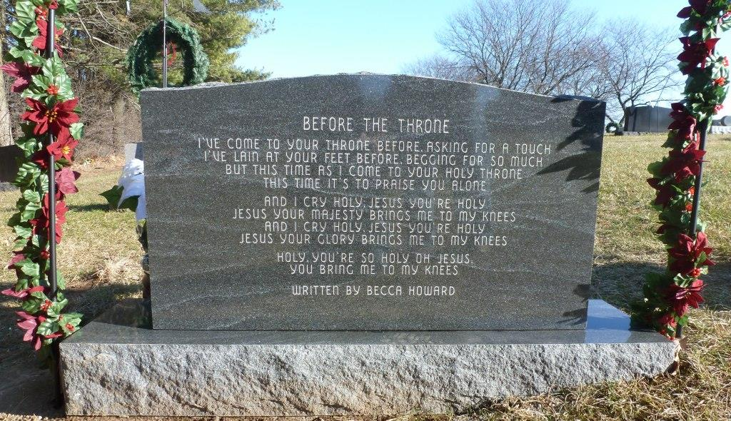 The back of Becca's tombstone with the words to one of many worship songs she wrote! Click the picture for a bigger view of the lyrics.