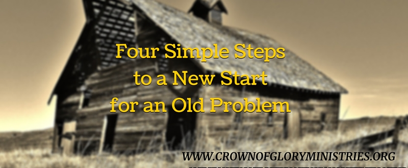 35. Four Simple Steps to a New Start for an Old Problem
