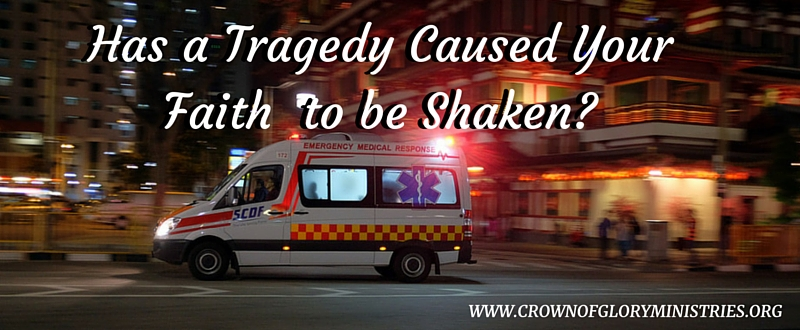 Has a Tragedy Shaken Your Faith in God_-2