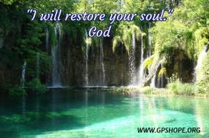 I will restore your soul