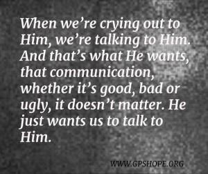 5. talk to Him