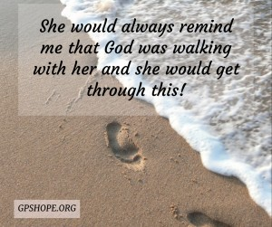 11. God was walking with her
